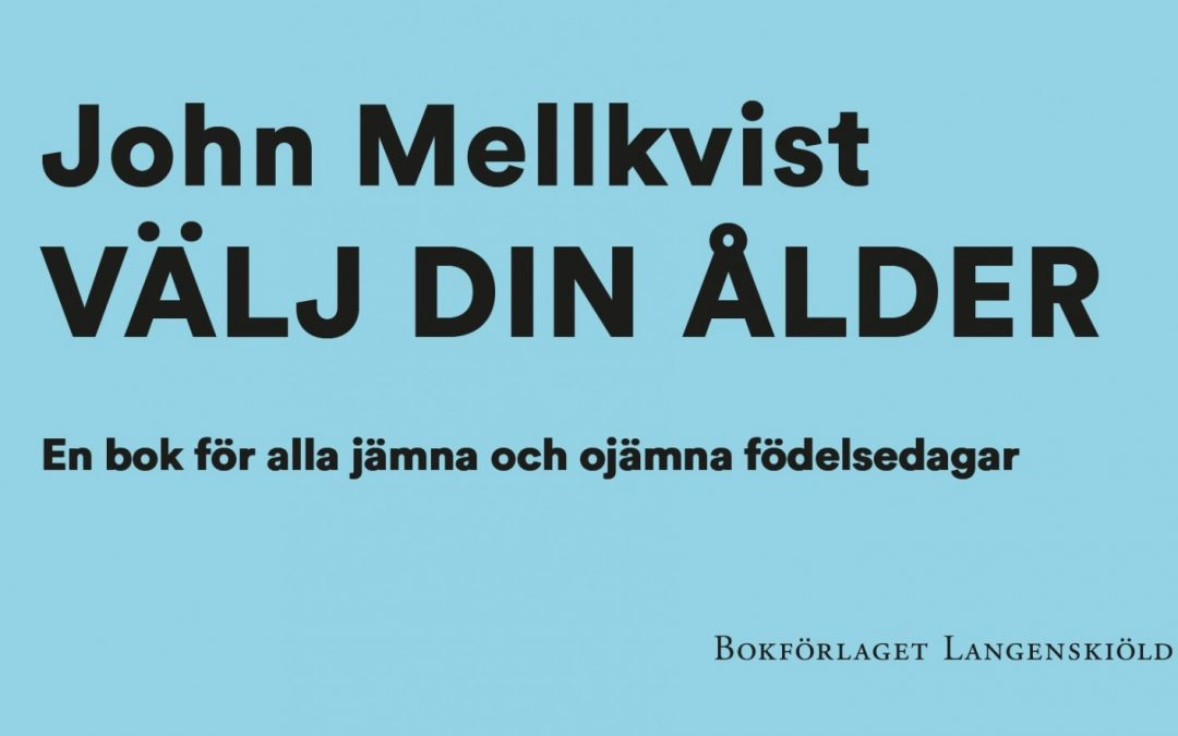Vinn John Mellkvist – Välj din ålder!